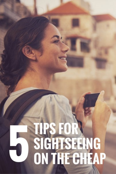 5 Tips for Sightseeing on the Cheap