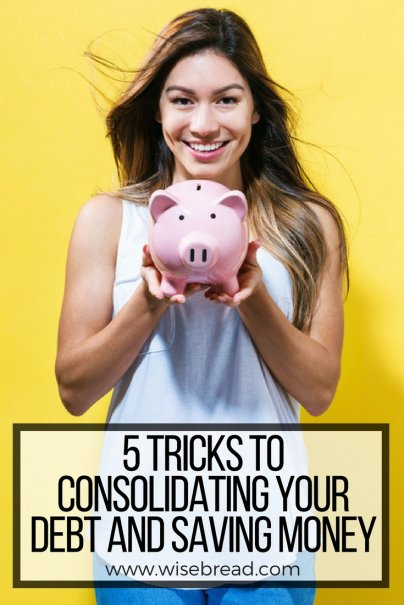 5 Tricks to Consolidating Your Debt and Saving Money