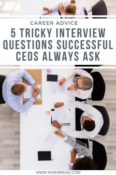 If you've got a job interview run by a brilliant CEO, you may have to answer some pretty tough questions. Here's a list of tricky interview questions some of the most successful CEOs ask. | #careeradvice #interviewtips #interview