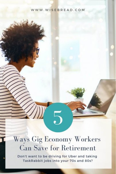 Though you can make a living (and possibly even a good one) in the gig economy, what's a gig worker to do if they don't want to be driving for Uber and taking TaskRabbit jobs into their 70s and 80s? Here are five things you can do to save for retirement as a member of the gig economy. | #careerandincome #careertips #retirement #budgeting