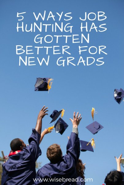 5 Ways Job Hunting Has Gotten Better for New Grads