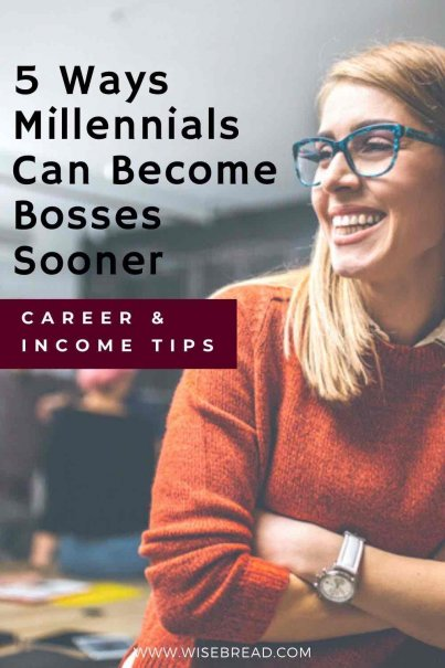 Are you a millennial? Here are five ways you can claim your rightful position at the top of the career ladder and become boss, faster than all those naysayers think you can. | #boss #millennial #careertips