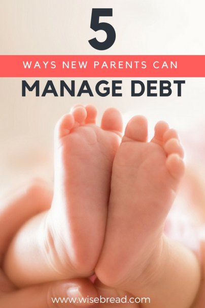 5 Ways New Parents Can Manage Debt