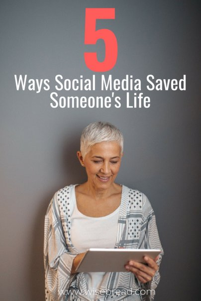 5 Ways Social Media Saved Someone's Life