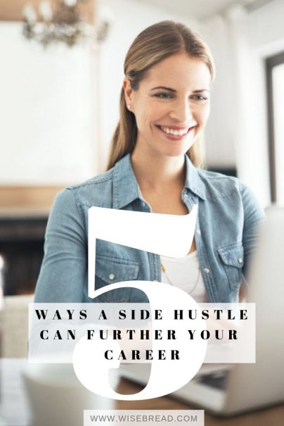 5 Ways a Side Hustle Can Further Your Career