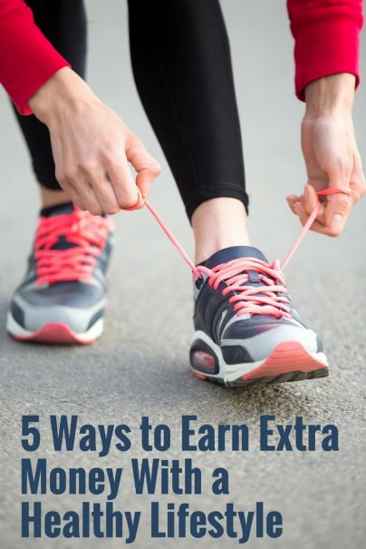 5 Ways to Earn Extra Money With a Healthy Lifestyle