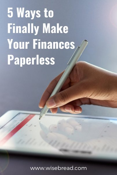5 Ways to Finally Make Your Finances Paperless