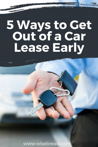 5 Ways to Get Out of a Car Lease Early