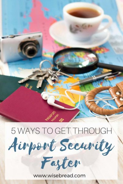 5 Ways to Get Through Airport Security Faster