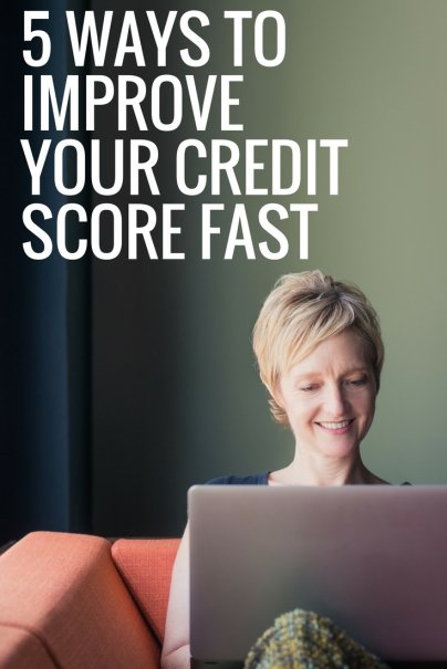 5 Ways to Improve Your Credit Score Fast