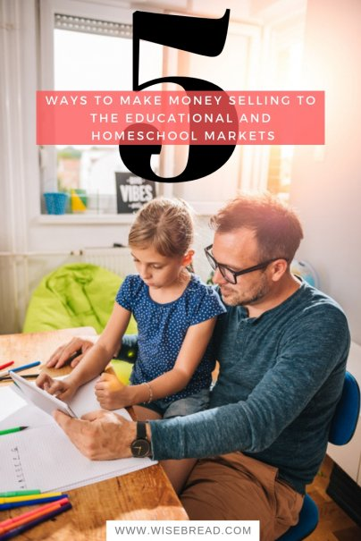 5 Ways to Make Money Selling to the Educational and Homeschool Markets