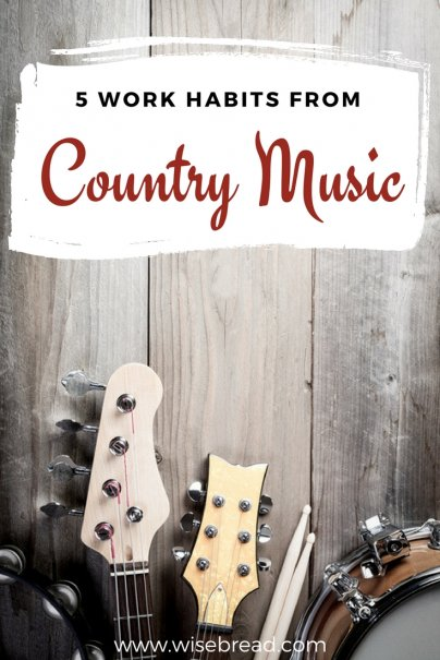 5 Work Habits From Country Music