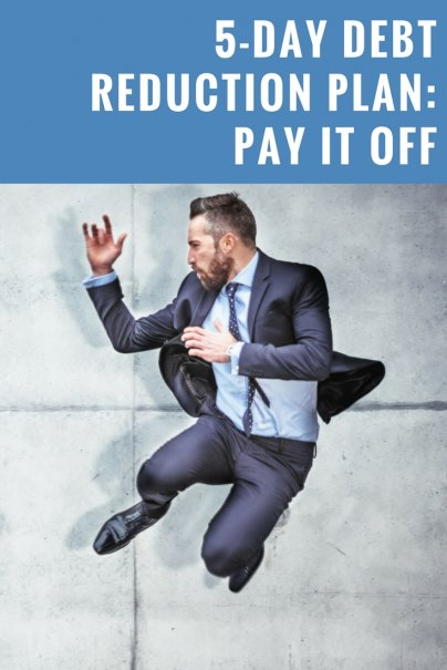 Day Debt Reduction Plan: Pay It Off