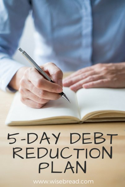 5-Day Debt Reduction Plan: Don't Ever Stop