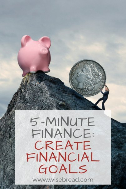 5-Minute Finance: Create Financial Goals