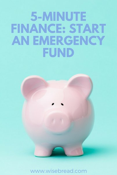5-Minute Finance: Start an Emergency Fund