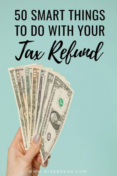 Looking for what to do with your tax refund? We've got the tip and ideas for you, with 50 ways to spend it! | #taxrefund #tax #budgeting