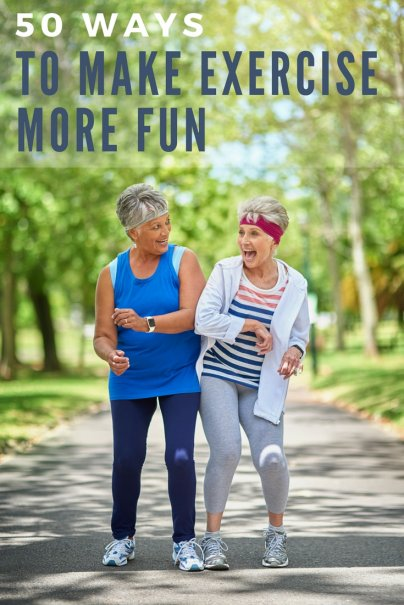 50 Ways to Make Exercise More Fun