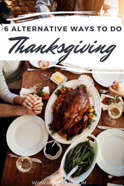 So, if the usual turkey and dressing just aren't doing it for you this year (or if getting together with family isn't an option) , don't sweat it; there are plenty of alternative ways you can still have a happy Thanksgiving. | #thanksgiving #dinner #holiday