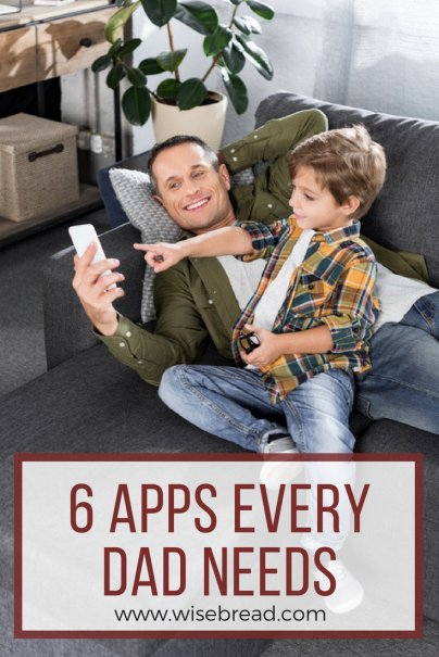 6 Apps Every Dad Needs
