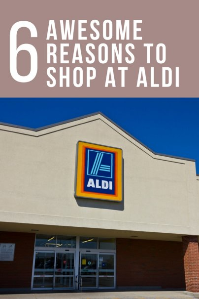 6 Awesome Reasons To Shop At Aldi