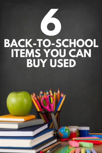 6 Back-to-School Items You Can Buy Used