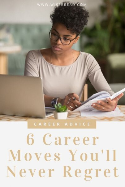 You are in control of your career, and the decisions you make can either help you or hold you back. Here are 6 career tips that you won't regret. | #careertips #careeradvice #jobtips