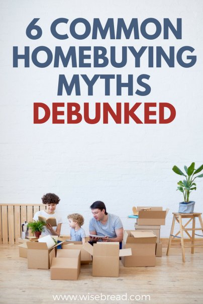6 Common Homebuying Myths, Debunked