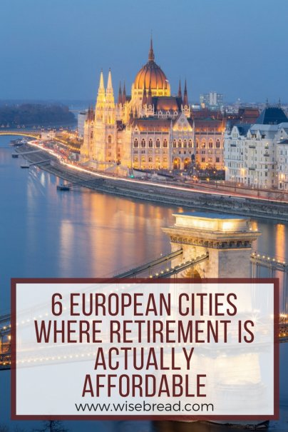 6 European Cities Where Retirement Is Actually Affordable
