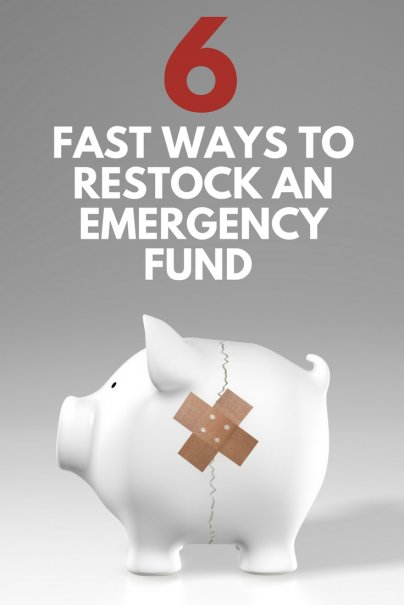6 Fast Ways to Restock an Emergency Fund After an Emergency