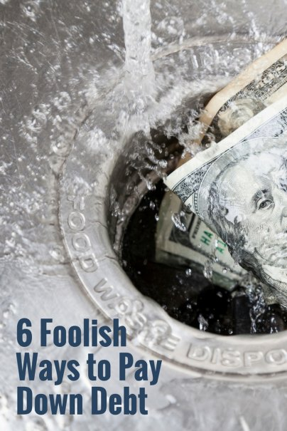 6 Foolish Ways to Pay Down Debt