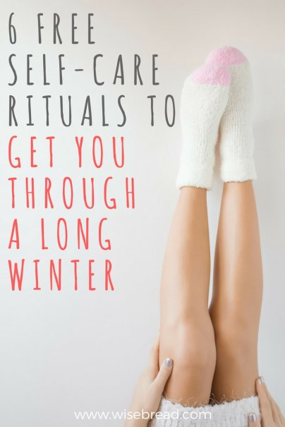 6 Free Self-Care Rituals to Get You Through a Long Winter