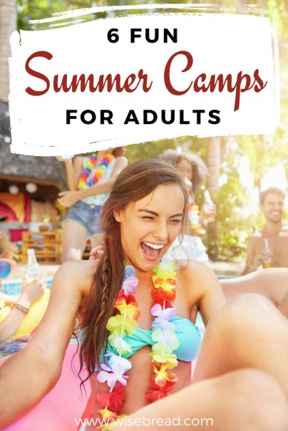 6 Fun Summer Camps for Adults