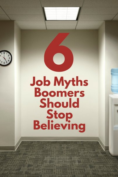 6 Job Myths Boomers Should Stop Believing