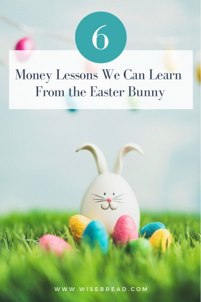 6 Money Lessons We Can Learn From the Easter Bunny