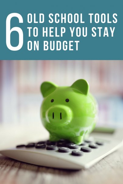 6 Old School Tools to Help You Stay on Budget