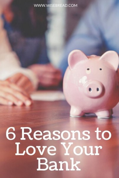 Don't like banks and all their fees? Here are 6 reasons to say thanks for your bank and what it does to your personal finances. | #banking #bankaccount #personalfinance