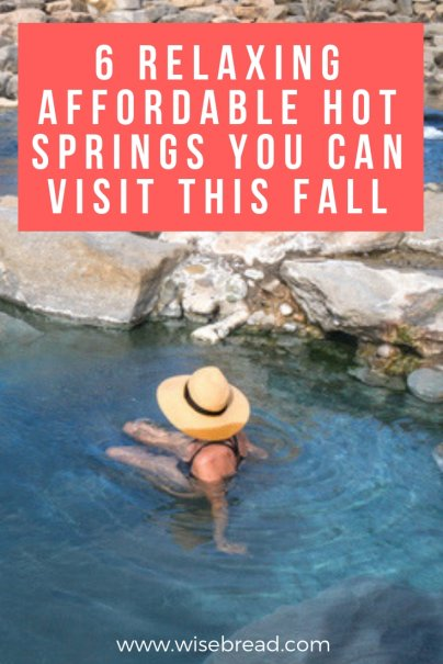 6 Relaxing, Affordable Hot Springs You Can Visit This Fall