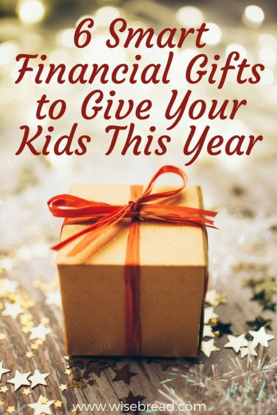 6 Smart Financial Gifts to Give Your Kids This Year
