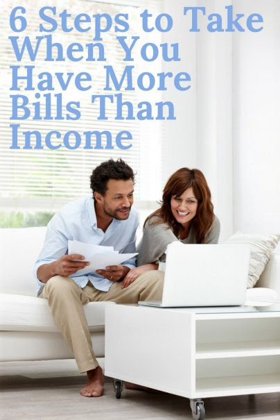 6 Steps to Take When You Have More Bills Than Income