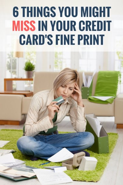 6 Things You Might Miss in Your Credit Card's Fine Print