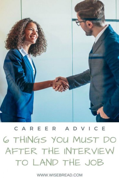 Did you just have a job interview and want to make sure you get the job? Here are six things you can do after the interview that will help you land the job of your dreams. | #jobinterview #interviewtips #interview