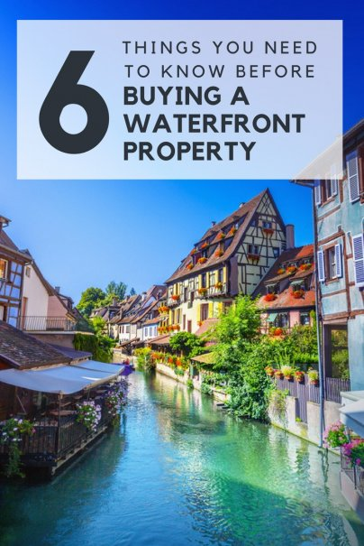 6 Things You Need to Know Before Buying Waterfront Property