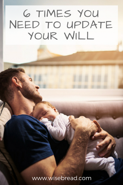 6 Times You Need to Update Your Will