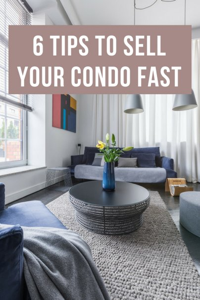 6 Tips to Sell Your Condo Fast