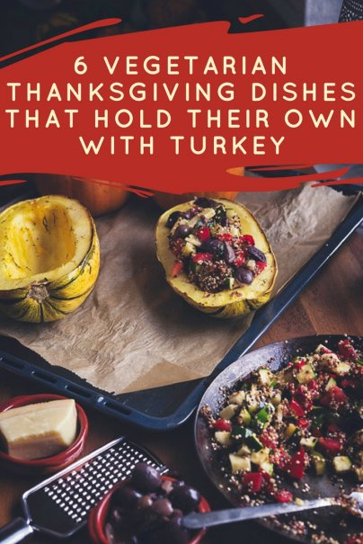 6 Vegetarian Thanksgiving Dishes That Hold Their Own With Turkey
