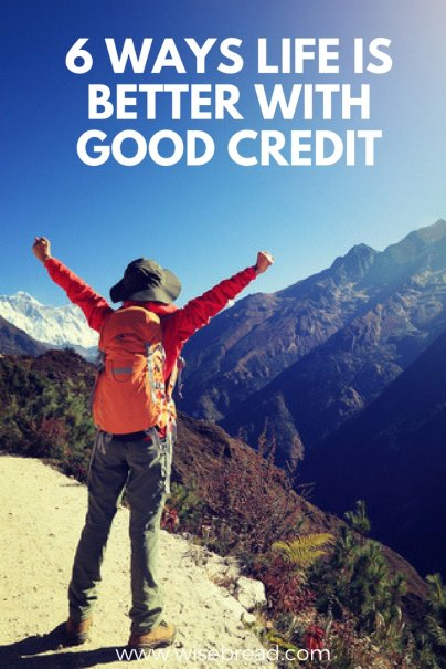 6 Ways Life Is Better With Good Credit