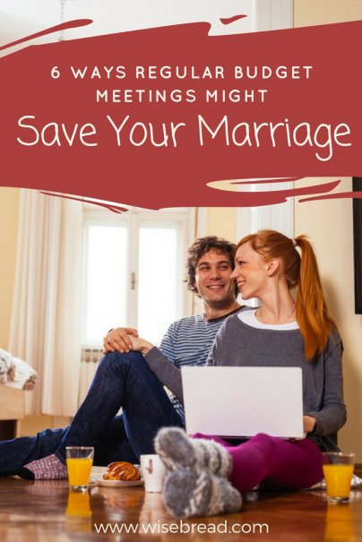 6 Ways Regular Budget Meetings Might Save Your Marriage
