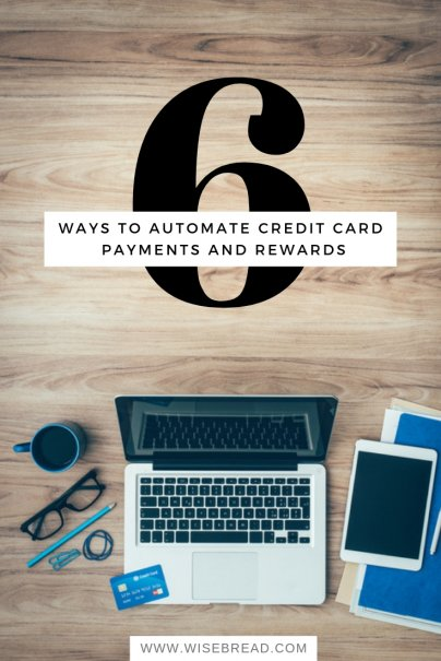6 Ways to Automate Credit Card Payments and Rewards