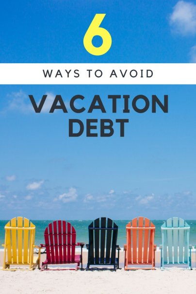6 Ways to Avoid Vacation Debt
